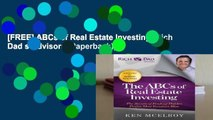 [FREE] ABCs of Real Estate Investing (Rich Dad s Advisors (Paperback))