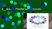 [FREE] Zen as F*ck (Zen as F*ck Journals)
