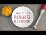 3 Ways to Use a Hand Blender | Yummy Ph