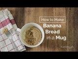How to Make Banana Bread in a Mug | Yummy Ph