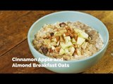 Cinnamon Apple and Almond Breakfast Oats Recipe | Yummy Ph
