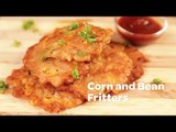 Corn and Bean Fritters
