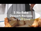 5 No-Bake Dessert Recipes You Will Love | Yummy Ph