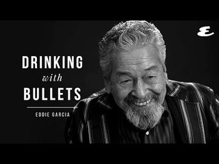 That One Time Eddie Garcia Went Drinking With Bullets