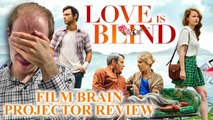 Projector: Love is Blind (REVIEW)