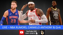 NBA Rumors, Carmelo Anthony Return, NBA Trade Rumors, Draymond Green, Top 10 Benches And Live Q-A