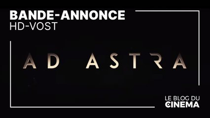 AD ASTRA : bande-annonce 2 [HD-VOST]