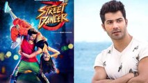 Varun Dhawan gets paid THIS much for Street Dancer 3D; Check Out | FilmiBeat