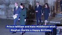 Kate Middleton Wishes Meghan Markle A Happy Birthday