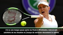 """Toronto - Halep : """"Je dois retrouver le rythme après Wimbledon"""""""