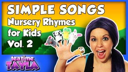 Simple Songs - Nursery Rhymes for Kids - Volume 2