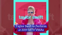 Taylor Swift Is Playing At The  2019 VMA's