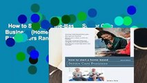 How to Start a Home-Based Senior Care Business (Home-Based Business Series)  Best Sellers Rank :