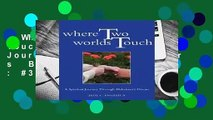 Where Two Worlds Touch: A Spiritual Journey Through Alzheimer s  Best Sellers Rank : #3