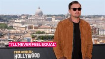 Leo DiCaprio says he'll never 'feel equal' to his favourite actors