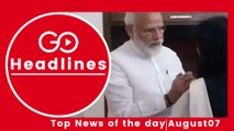 Top News Headlines of the Hour (7 Aug, 11:05 AM)