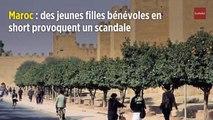 Maroc : des jeunes filles bénévoles en short provoquent un scandale