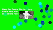 About For Books  The Levelling: What's Next After Globalization  Best Sellers Rank : #3