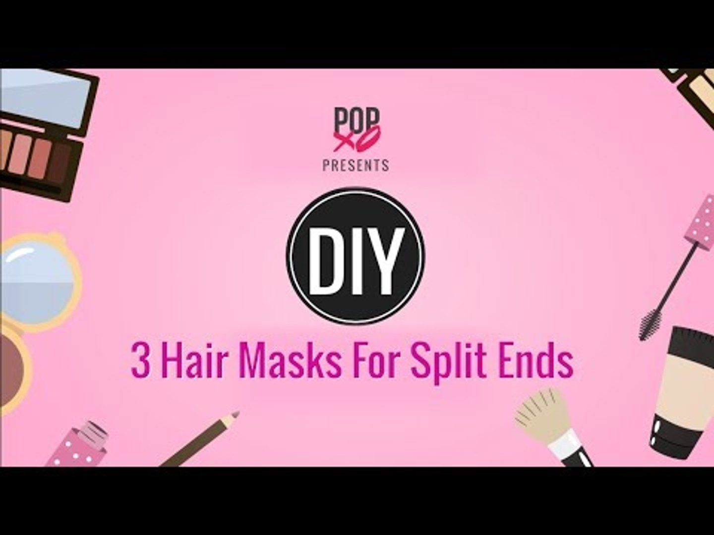 3 Hair Masks For Split Ends Popxo