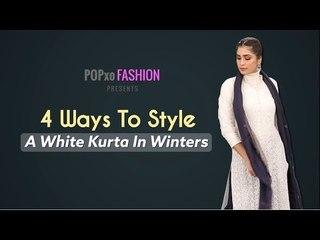 4 Ways To Wear A White Kurta In Winters - POPxo Fashion