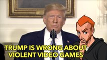 Trump is Wrong About Violent Video Games