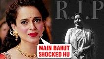 Kangana Ranaut's REACTION On Sushma Swaraj Passing Away