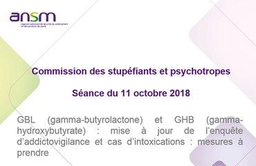 GBL (gamma-butyrolactone) et GHB (gamma-hydroxybutyrate): mise à jour de l'enquête d'addictovigilance et cas d'intoxications: mesures à prendre