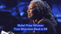 Legend Toni Morrison Has Died