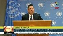 teleSUR Noticias: ONU: Venezuela denuncia bloqueo económico total