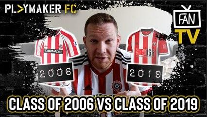 Fan TV | Comparing Sheff Utd's promotion-winning sides of 2006 & 2019
