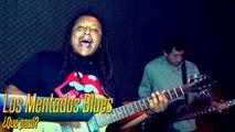 Los Mentados Blues - ¿Que pasó?