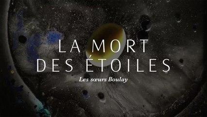Les sœurs Boulay - La mort des étoiles [version officielle avec paroles]