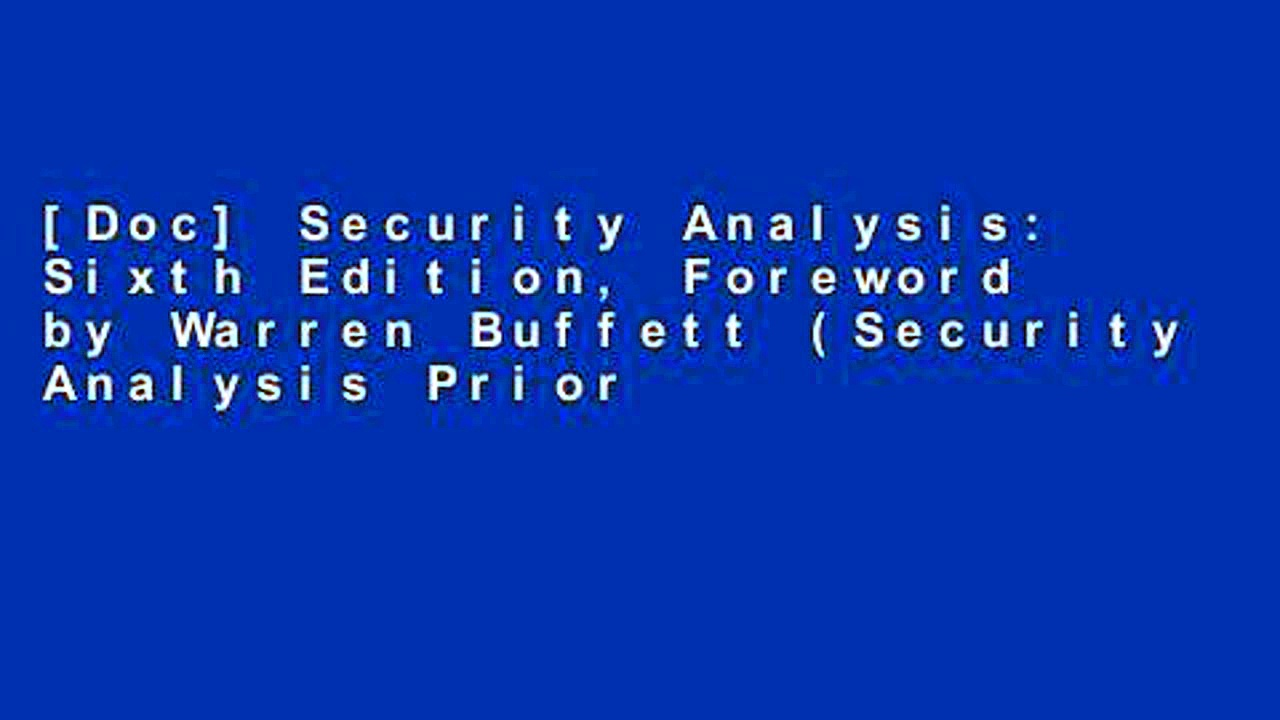 [Doc] Security Analysis: Sixth Edition, Foreword by Warren Buffett (Security Analysis Prior
