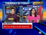 Thermax Q1FY20 numbers: Margins expected improve YoY due to easing of commodity prices