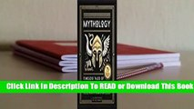 [Read] Mythology: Timeless Tales of Gods and Heroes  For Kindle
