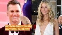 Tom Brady compares Gwyneth Paltrow to a cyborg