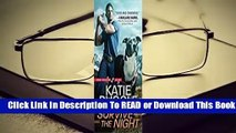 Online Survive the Night (Rocky Mountain K9 Unit #3)  For Online