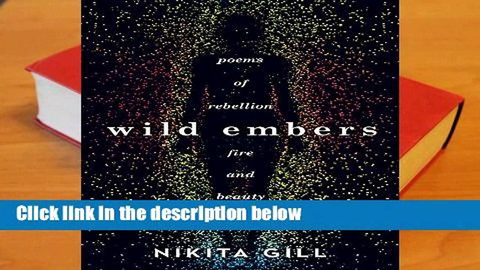 Full E-book  Wild Embers: Poems of rebellion, fire and beauty  Review