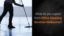 Top-Class Office Cleaning Services Melbourne Fulfill These Aspects