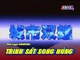 Trinh Sát Song Hùng tập 3 | Phan Linh Linh, Trần Hán Vỹ | Phim hình sự Singapore lồng tiếng