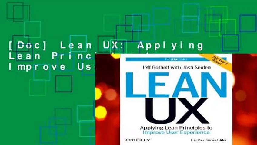 [Doc] Lean UX: Applying Lean Principles to Improve User Experience