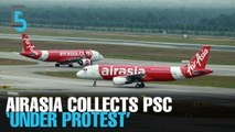 EVENING 5: AirAsia buckles, charges full PSC