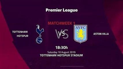 Pre match day between Tottenham Hotspur and Aston Villa Round 1 Premier League