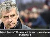 Transferts - Christian Gourcuff débarque à Nantes !