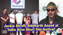 Jackie Shroff, Siddharth Anand at 'India Alive Short film festival'