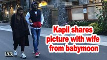 Kapil Sharma shares picture with wife from babymoon