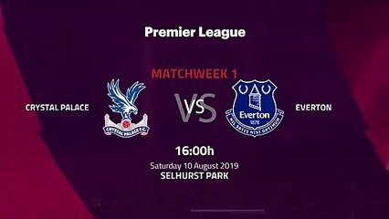 Pre match day between Crystal Palace and Everton Round 1 Premier League