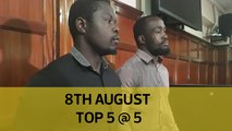 8th August Top 5 @ 5