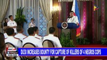 Du30 increases bounty for capture of killers of 4 Negros cops
