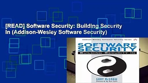 [READ] Software Security: Building Security In (Addison-Wesley Software Security)
